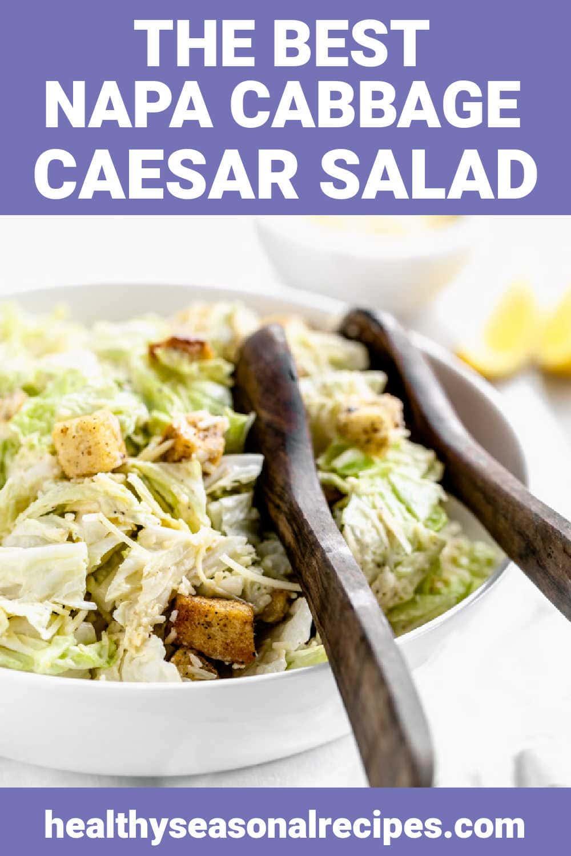 Napa Cabbage Caesar Salad