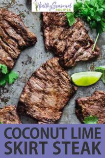 Thai Coconut Lime Grilled Skirt Steak text overlay