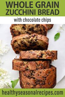 chocolate chip zucchini bread text overlay